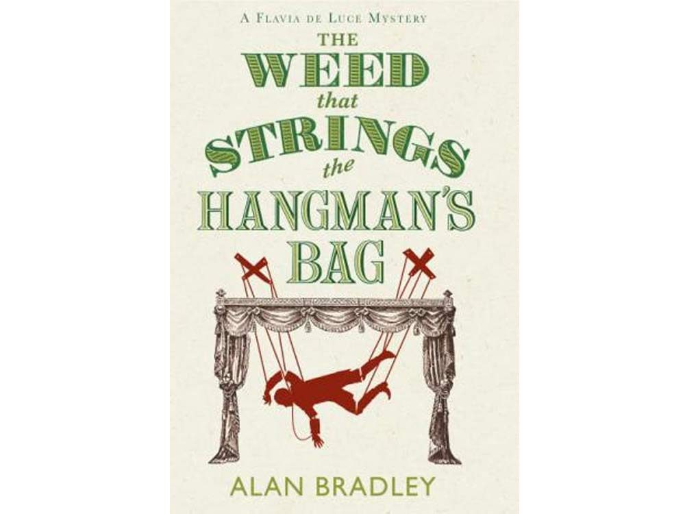 The Weed That Strings the Hangman's Baby by Alan Bradley
