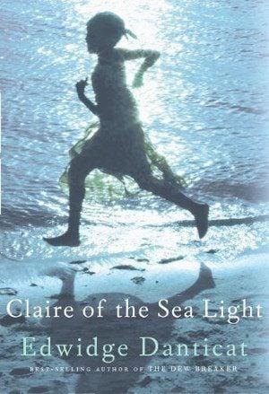 4. Claire of the Sea Light by Edwidge Danticat