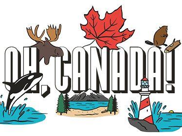Oh, Canada: Amazing Ways to Celebrate