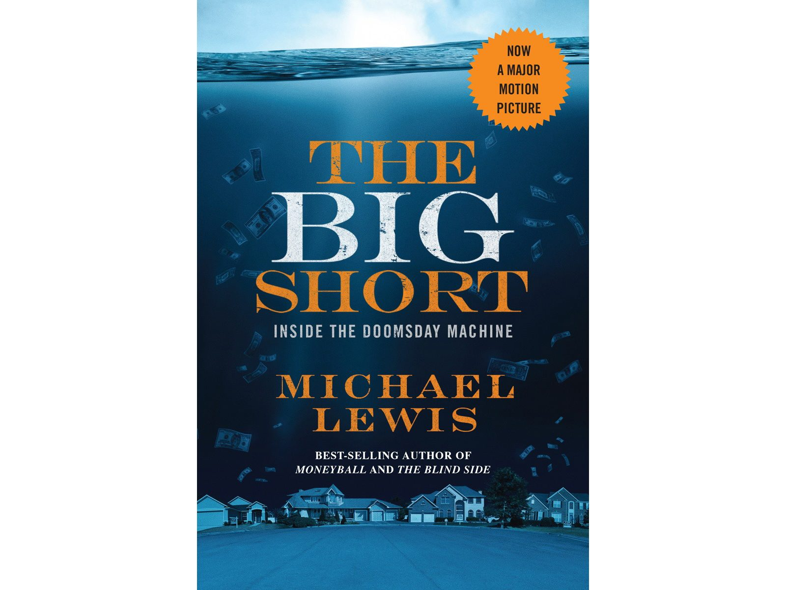 5. The Big Short: Inside the Doomsday Machine by Michael Lewis