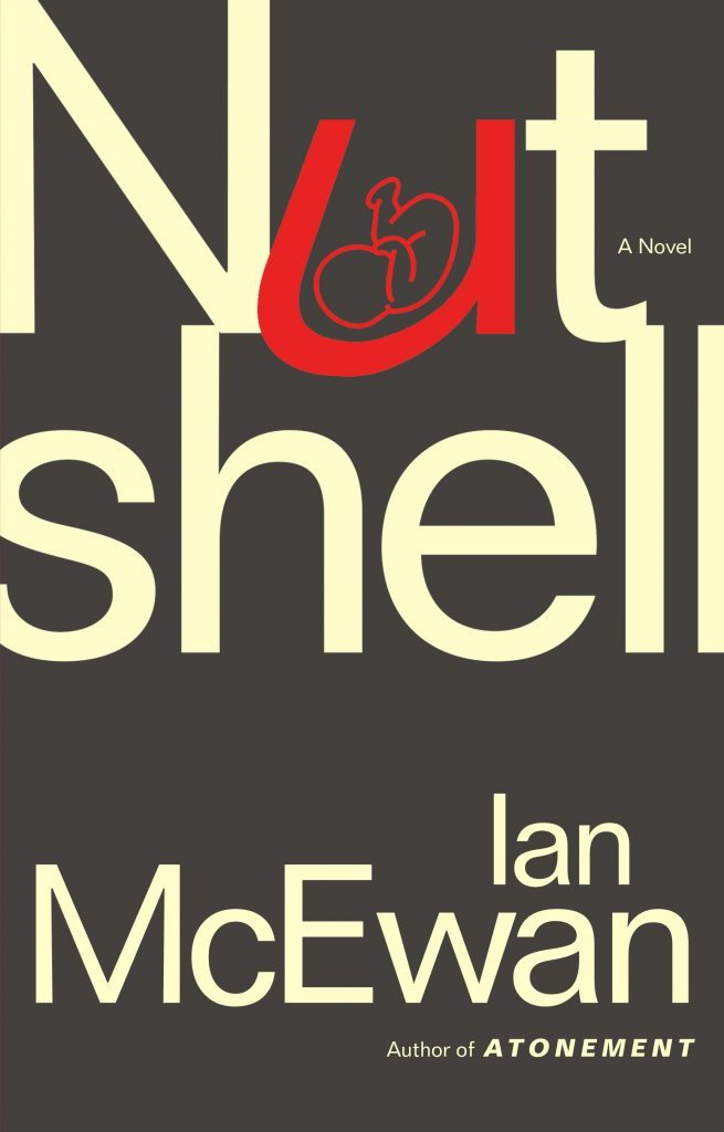 Nutshell by Ian McEwan is one of fall's must-read books
