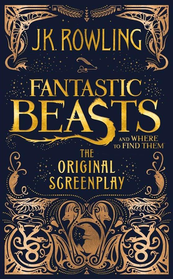 Cover of J.K. Rowling's Fantastic Beasts Original Screenplay