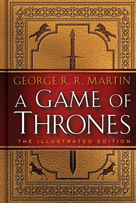 Cover of A Game of Thrones: The Illustrated Edition