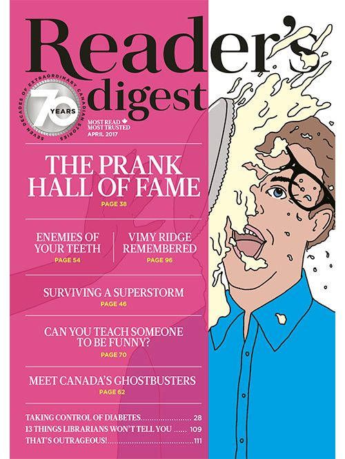 Inside the April 2017 issue of Reader's Digest Canada