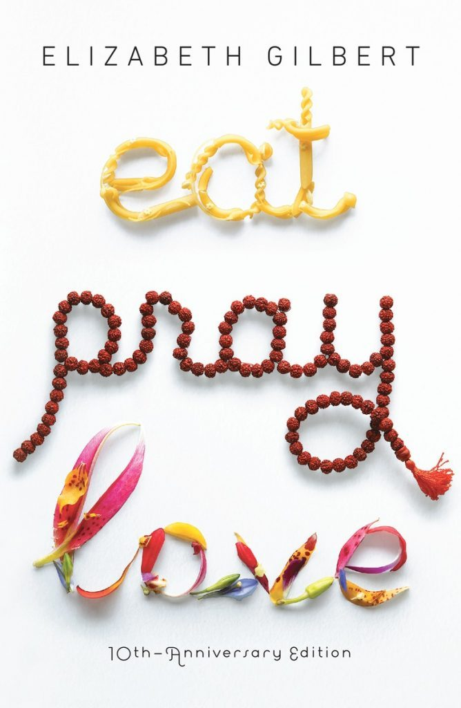Cover of Eat Pray Love by Elizabeth Gilbert