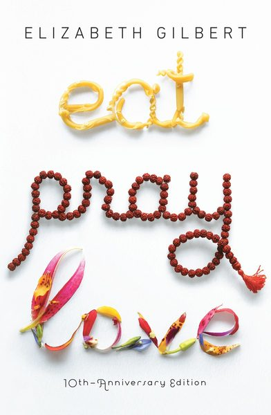 Cover of Eat Pray Love by Elizabeth Gilbert