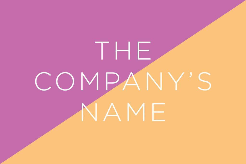 Always say the company's name