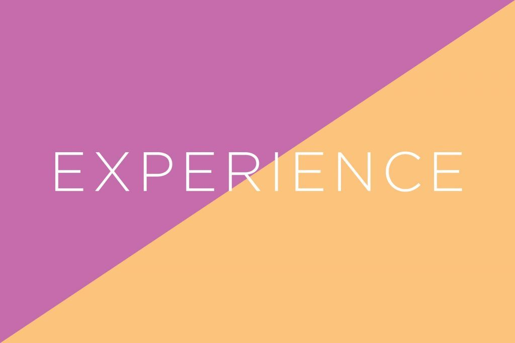Always say experience