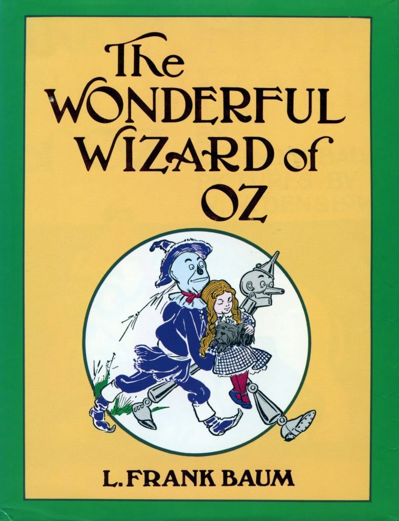 The Wonderful Wizard of Oz by L. Frank Baum is one of the most popular children's books