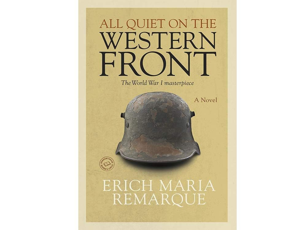 All Quiet on the Western Front by Erich Marie Remarque