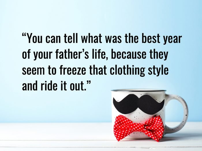 Funny Father's Day Quotes - Jerry Seinfeld