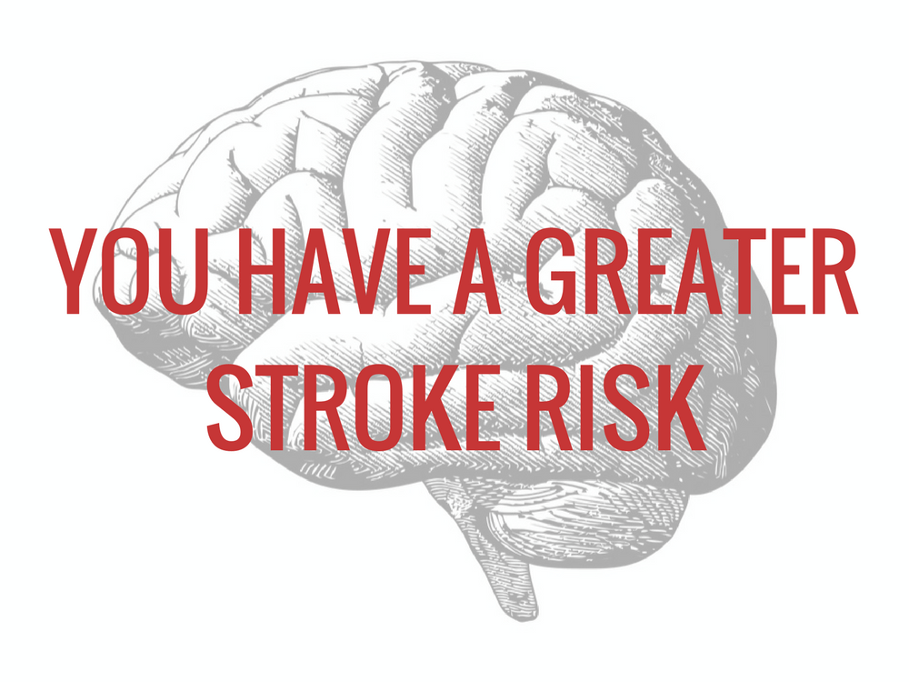 You have a greater stroke risk under stress