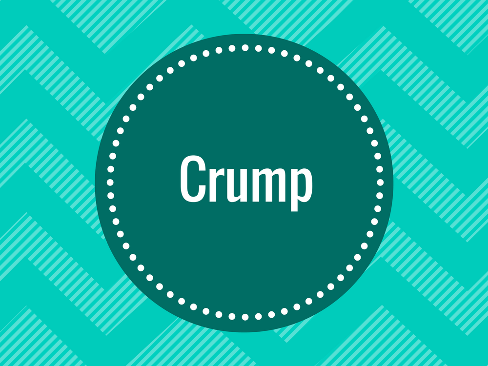 Find out what doctors mean when they say crump