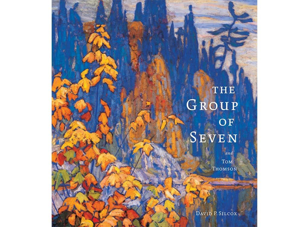 The Group of Seven and Tom Thomson by David P. Silcox