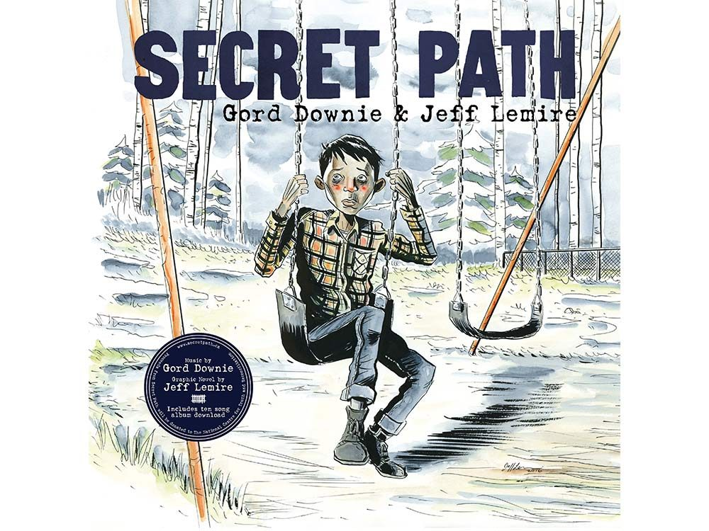 Secret Path by Gord Downie & Jeff Lemire