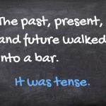 20 Jokes Every Grammar Nerd Will Appreciate
