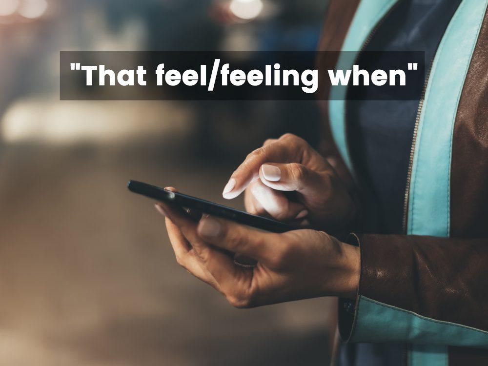 That feeling when