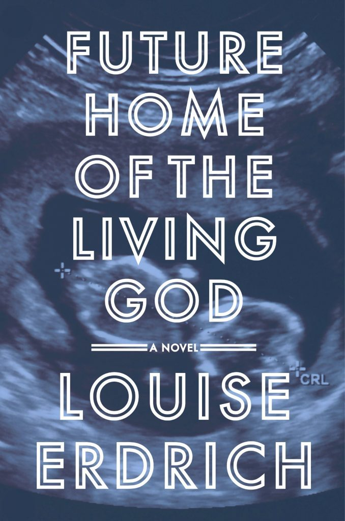 Future Home of the Living God book cover