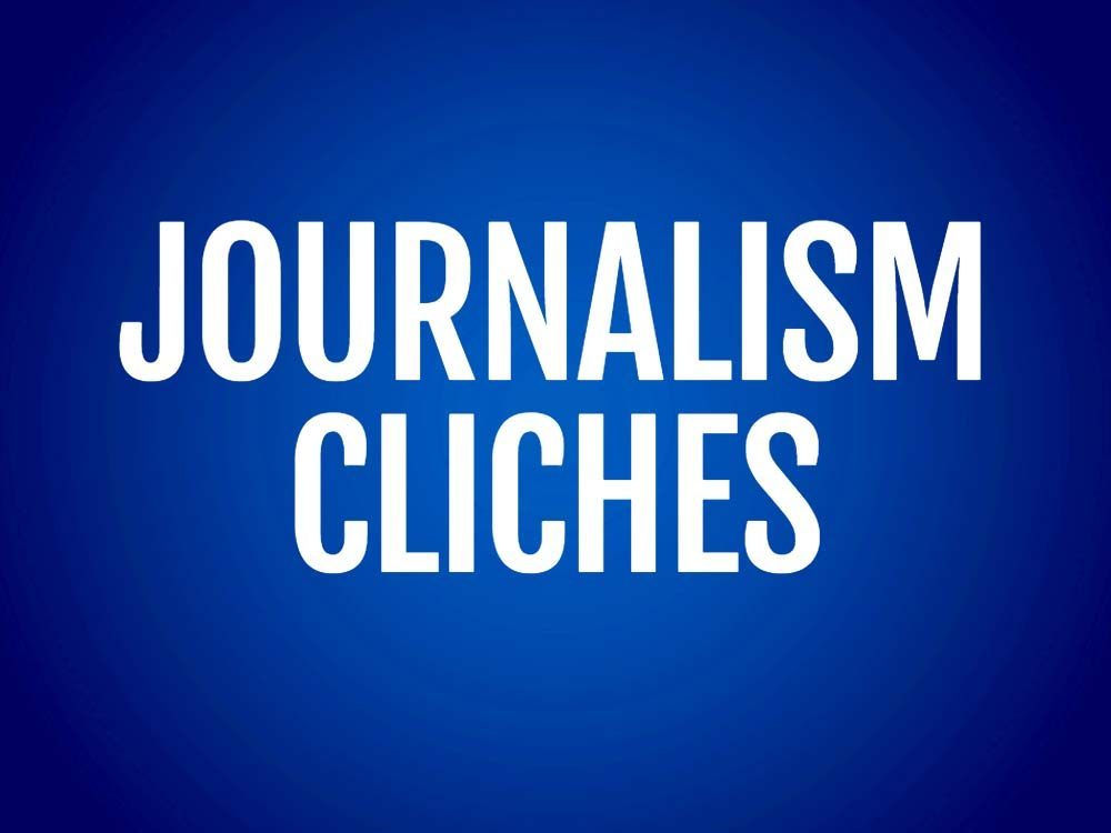 Journalism cliches text