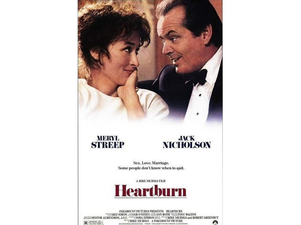 Heartburn starring Meryl Streep