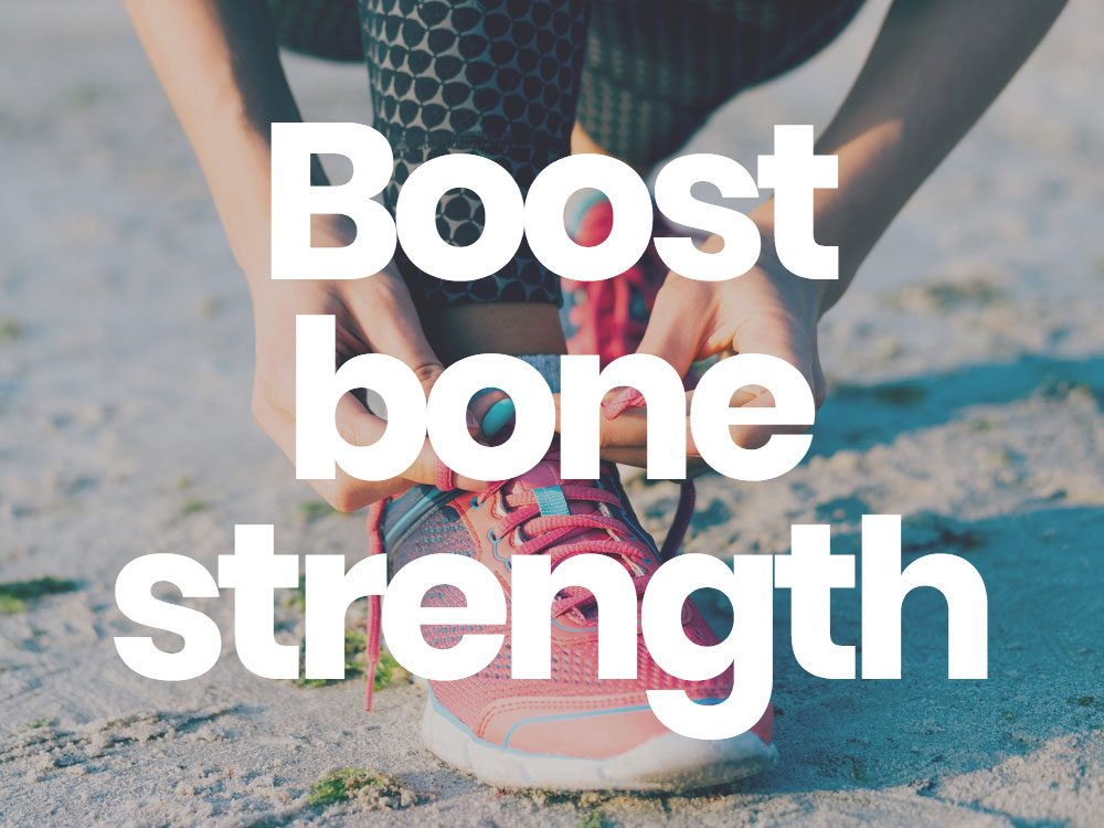 Boost bone strength