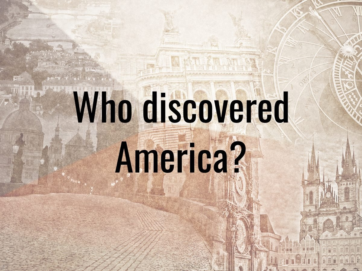 History questions - who discovered America?