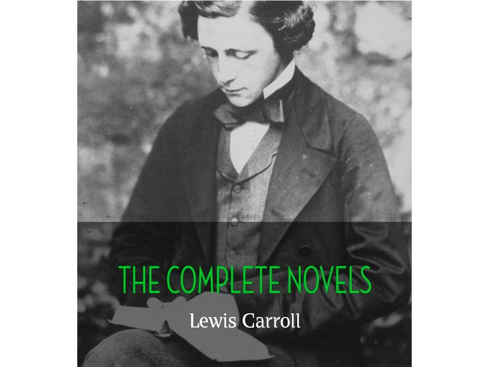 """""""The Complete Novels"""" by Lewis Carroll"""
