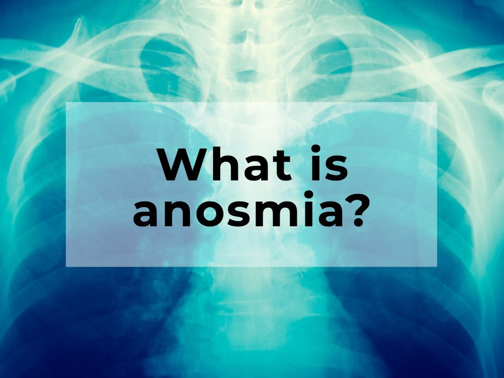 What is anosmia?