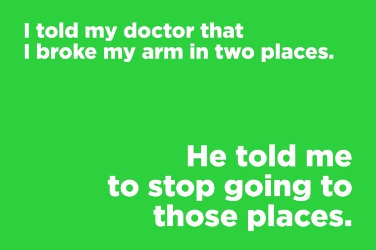 Corny jokes - broken arm