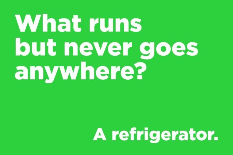 Funny jokes to tell - what runs but never goes anywhere?