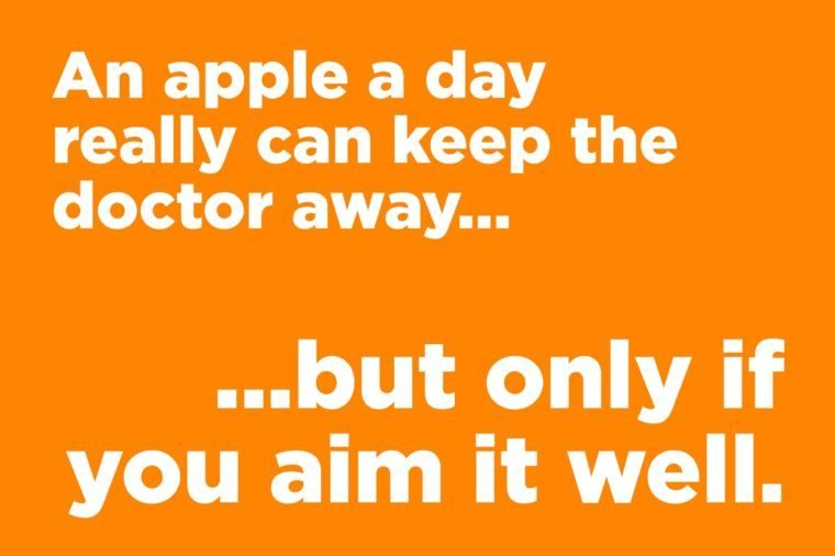 Funny jokes to tell - an apple a day keeps the doctor away