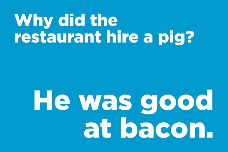 Funny jokes to tell - why did the restaurant hire a pig?