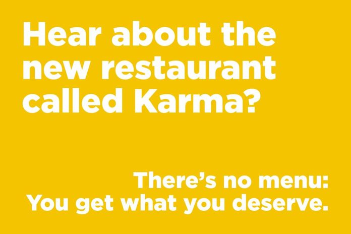 Hear about the new restaurant called Karma?