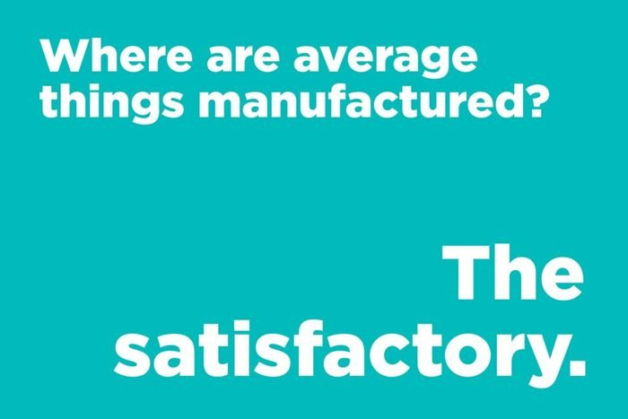 Where are average things manufactured?
