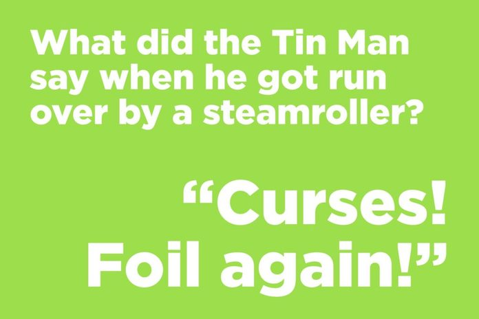 Tin Man joke