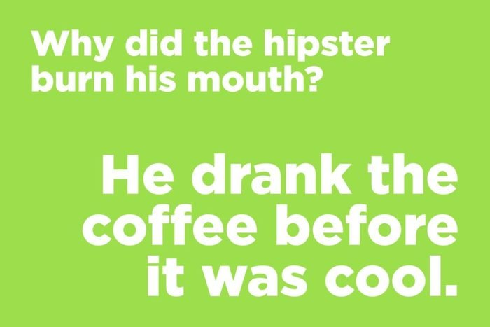 Why did the hipster burn his mouth?