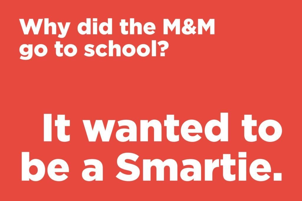 Why did the M&M go to school?