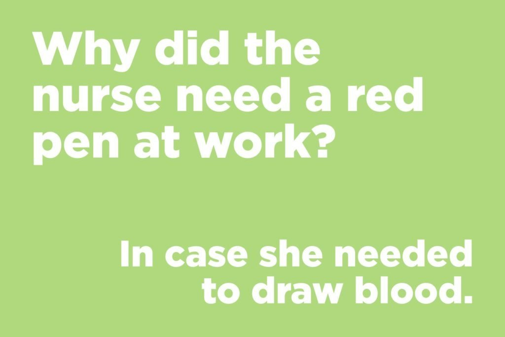 Why did the nurse need a red pen at work?