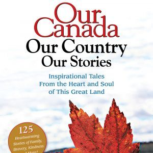 <em>Our Canada, Our Country, Our Stories</em> is on Sale Now!