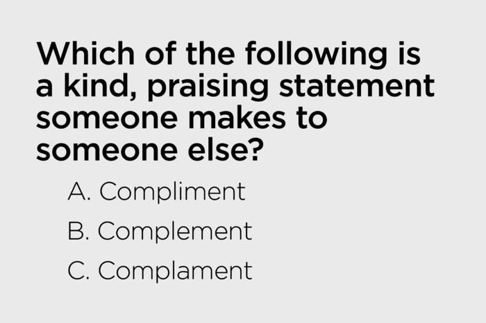 kind praising statement someone makes to someone else