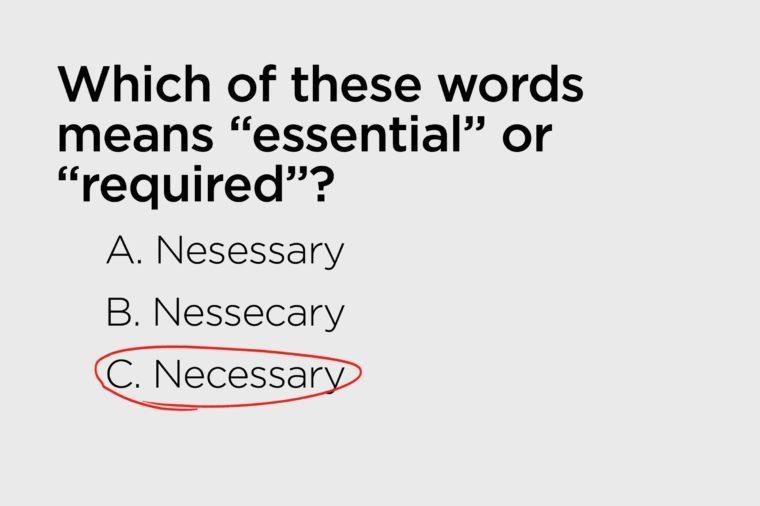 necessary