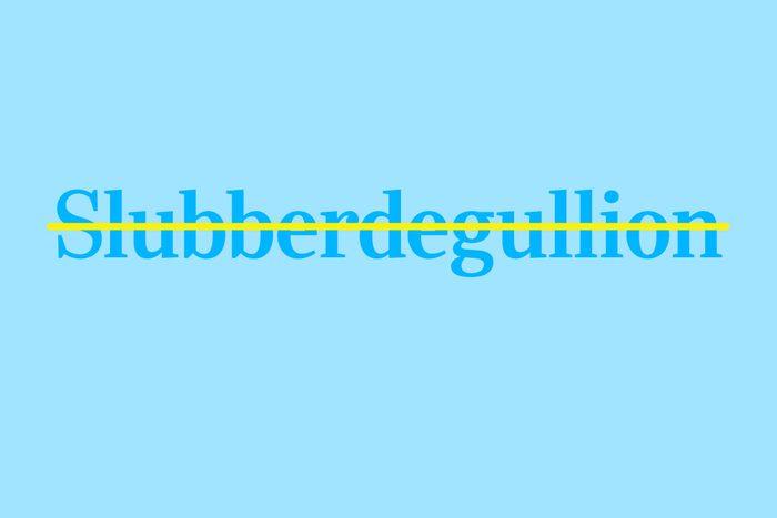 slubberdegullion