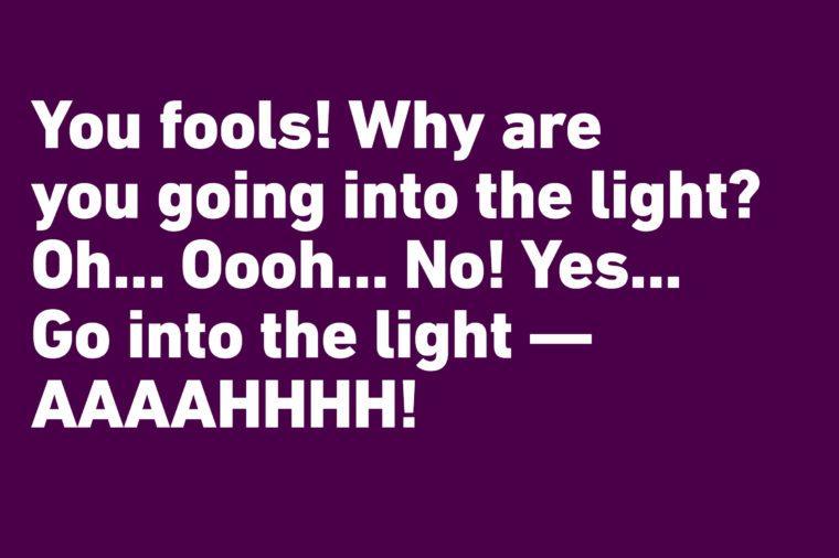 go into the light