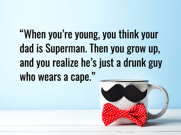 Funny Father's Day Quotes - Dave Attell
