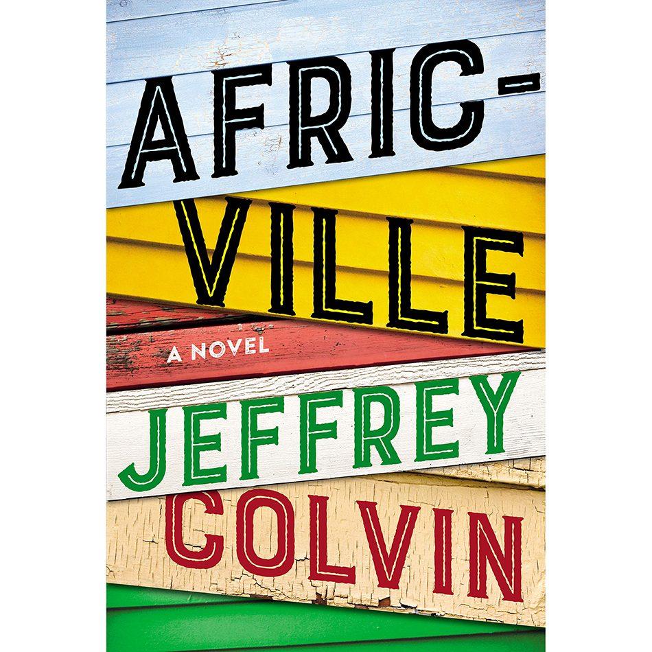 Africville by Jeffrey Colvin book