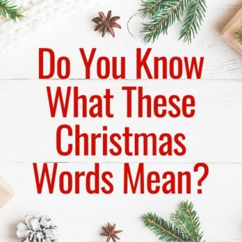 Word Power: Test Your Knowledge of Christmas Words