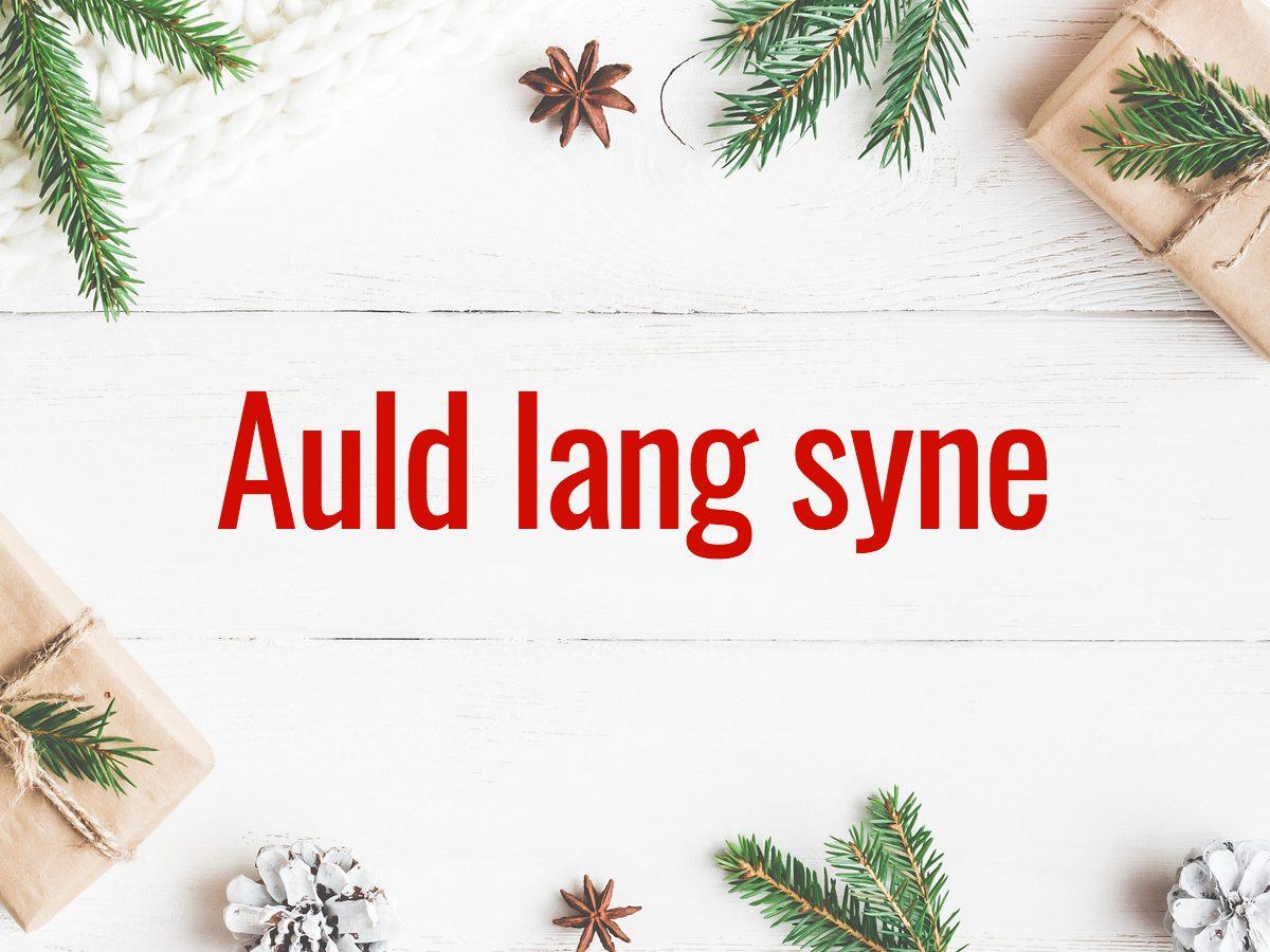 Christmas words - Auld lang syne
