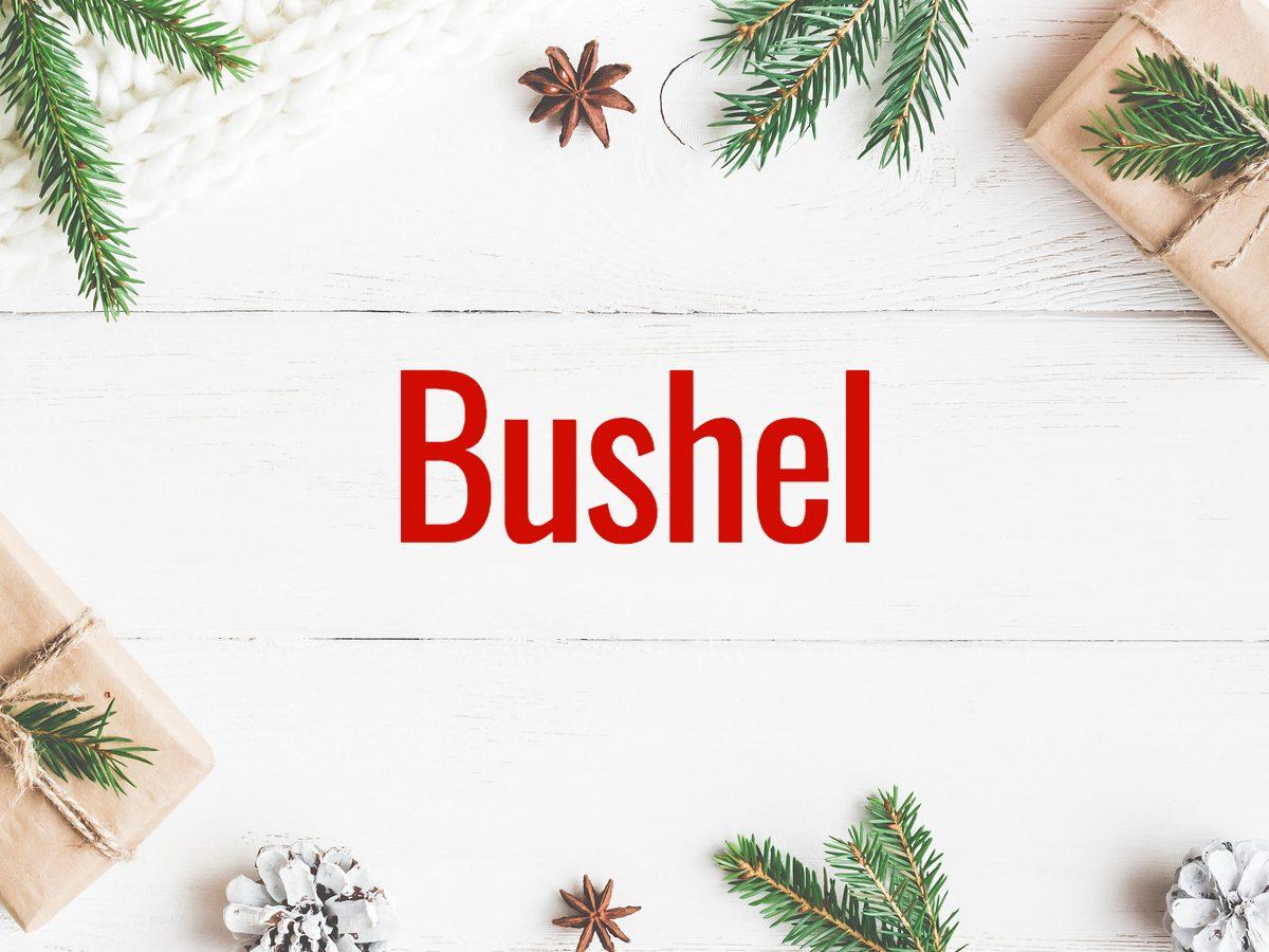 Christmas words - Bushel