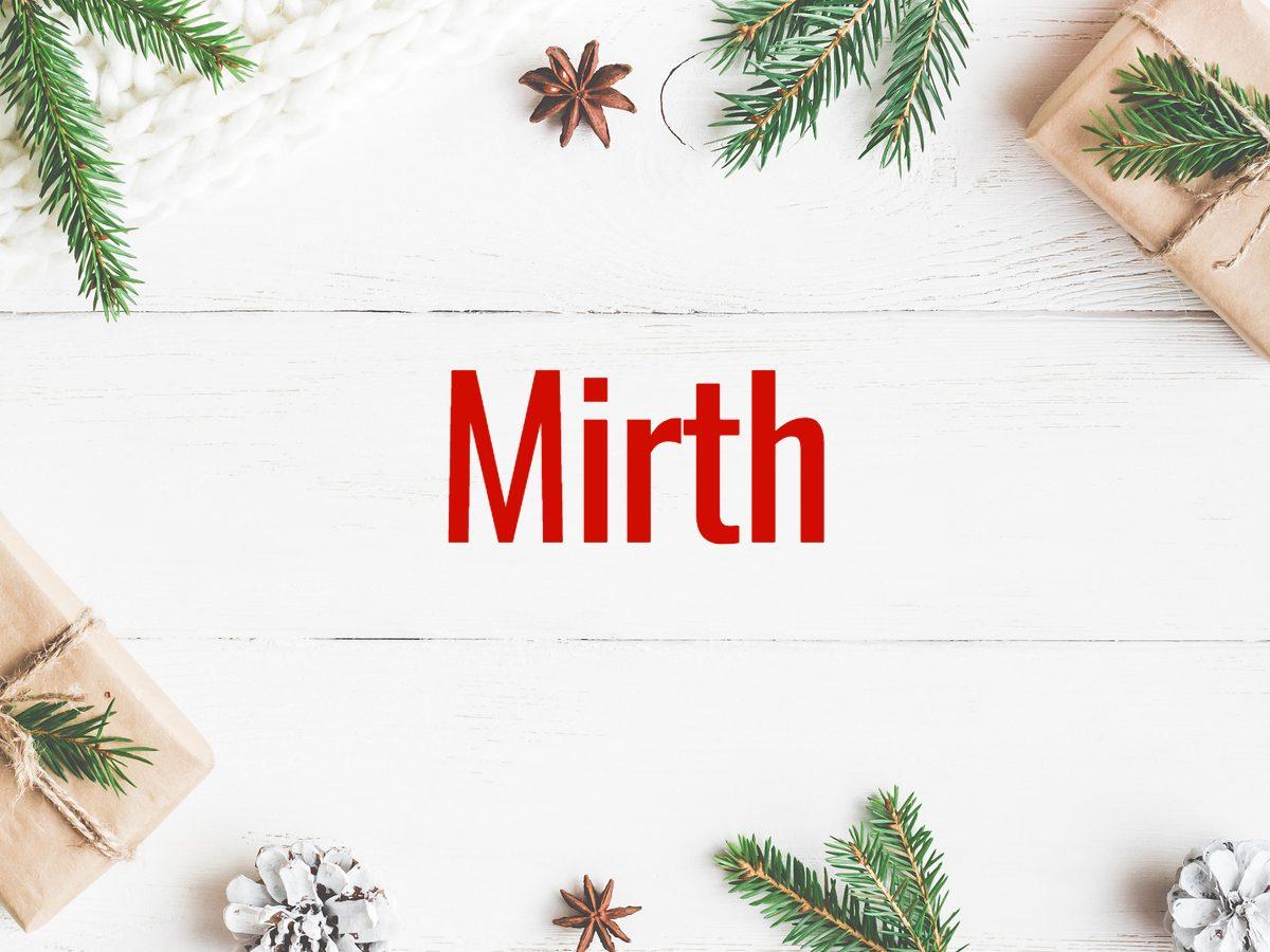 Christmas Words - Mirth