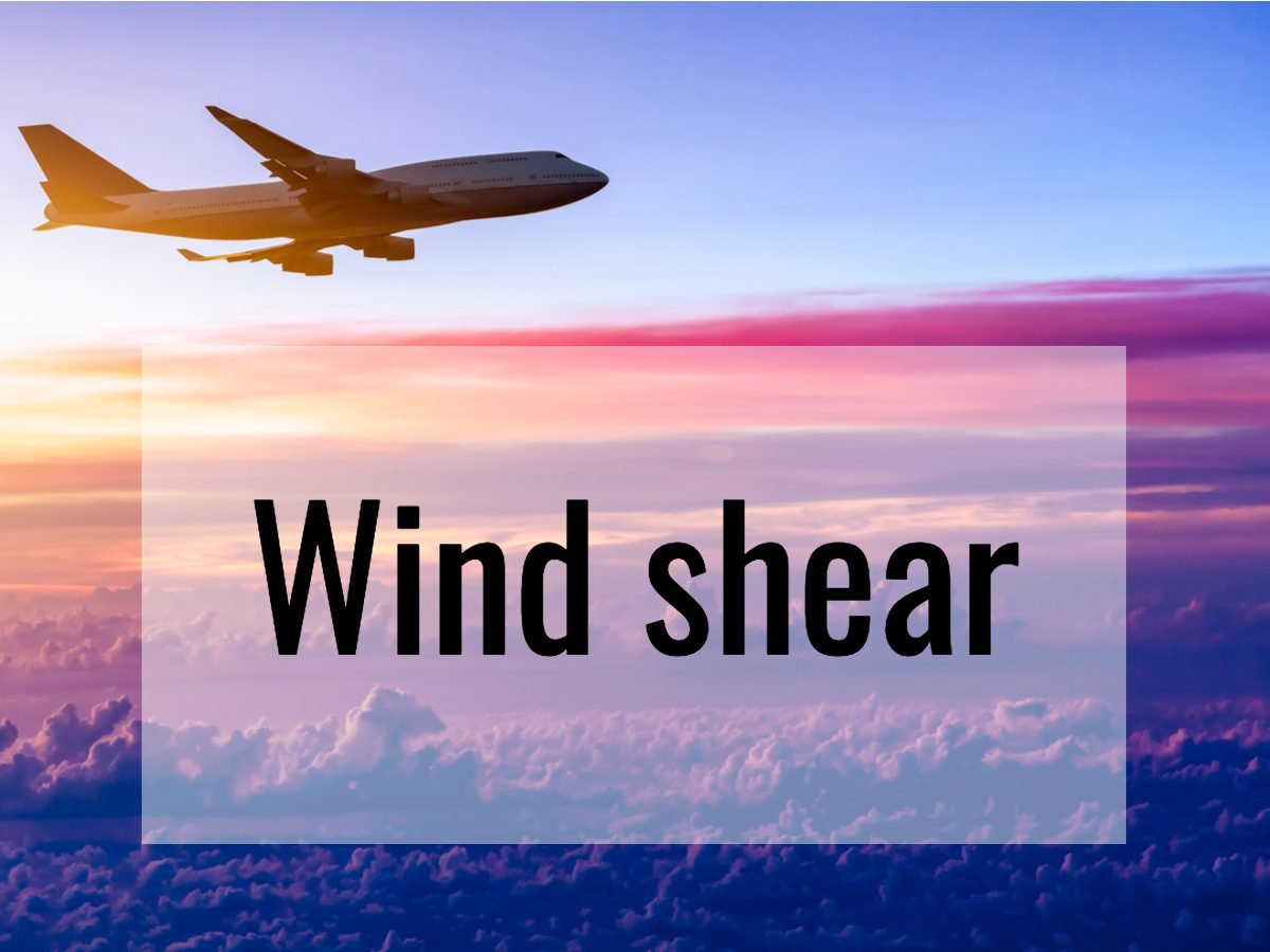 Aviation terms - what does wind shear mean